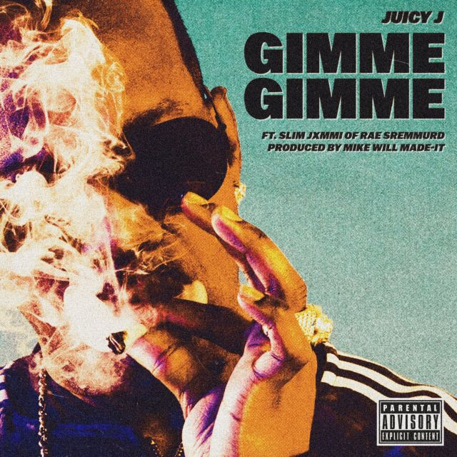juicy-j-gimme-gimme