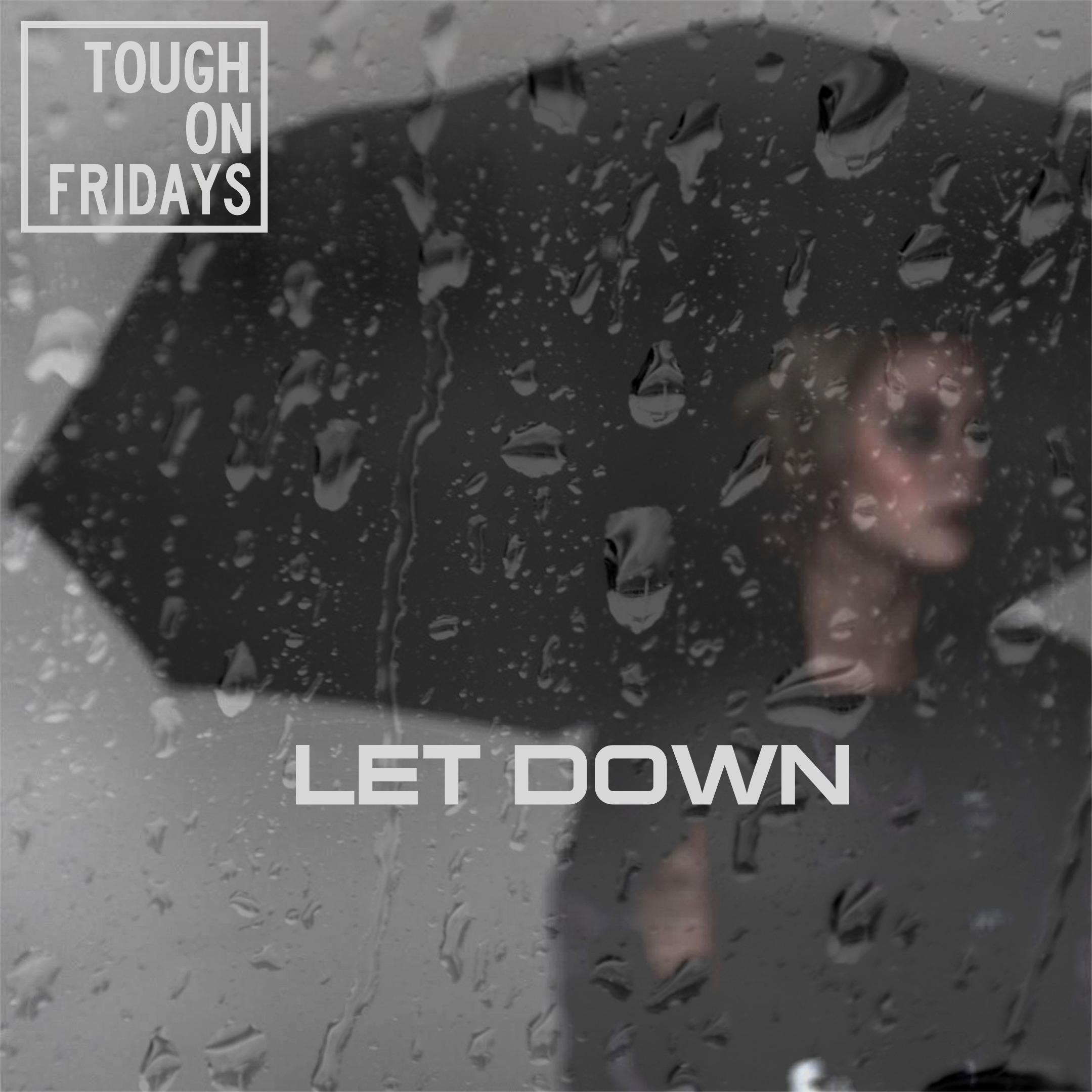 TOF_LetDown_Promo_3.jpg