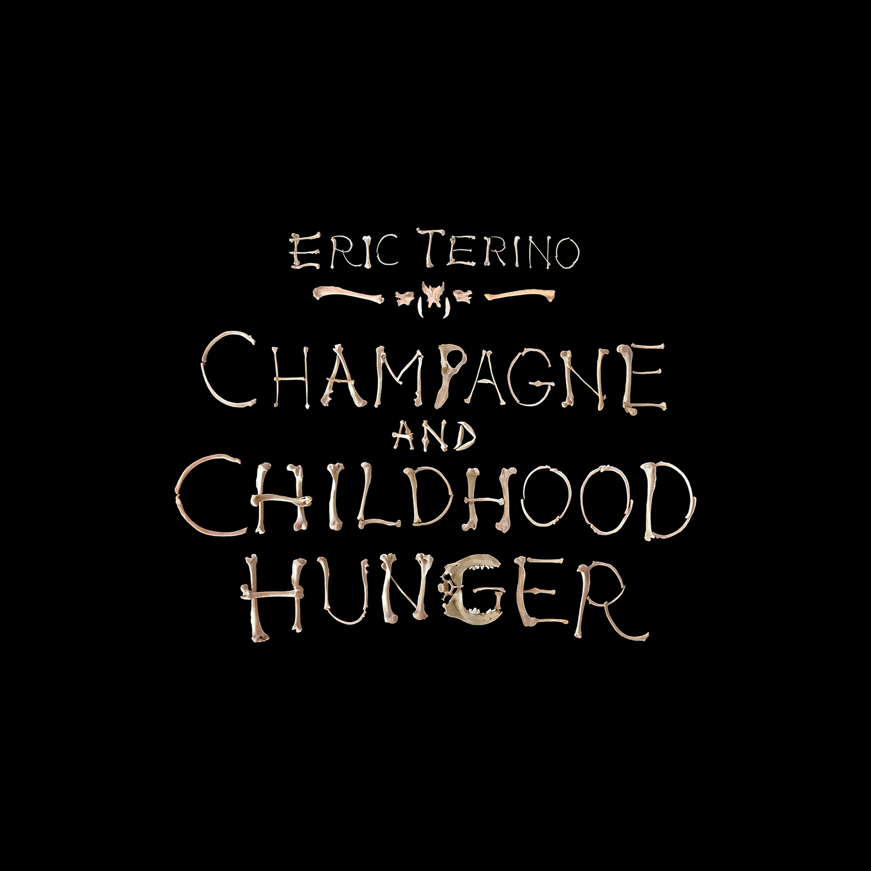 Eric Terino - Champagne and Childhood Hunger (Album Cover for Digital).jpg